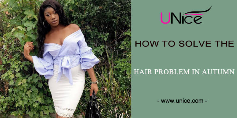 How to solve the dry and static problems of long hair in autumn?