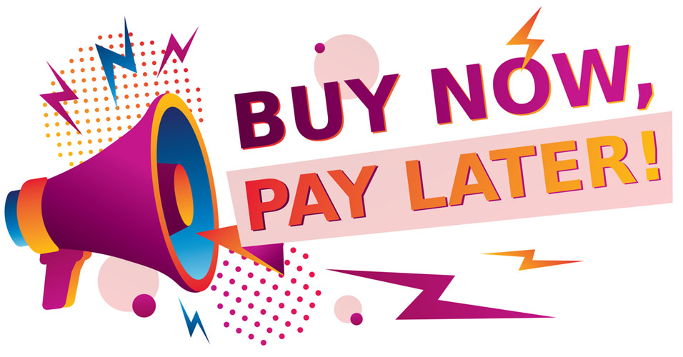 :Buy Now,Pay Later