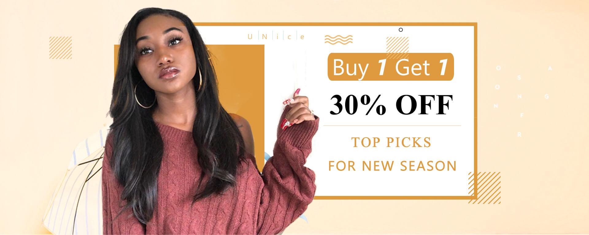 Buy 1 Get 1 30% Off.