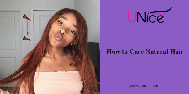How to care for natural hair(with videos)